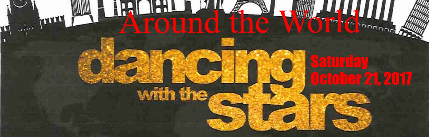 DANCING WITH THE STARS, THE GOOD SHEPHERD WAY - AROUND THE WORLD